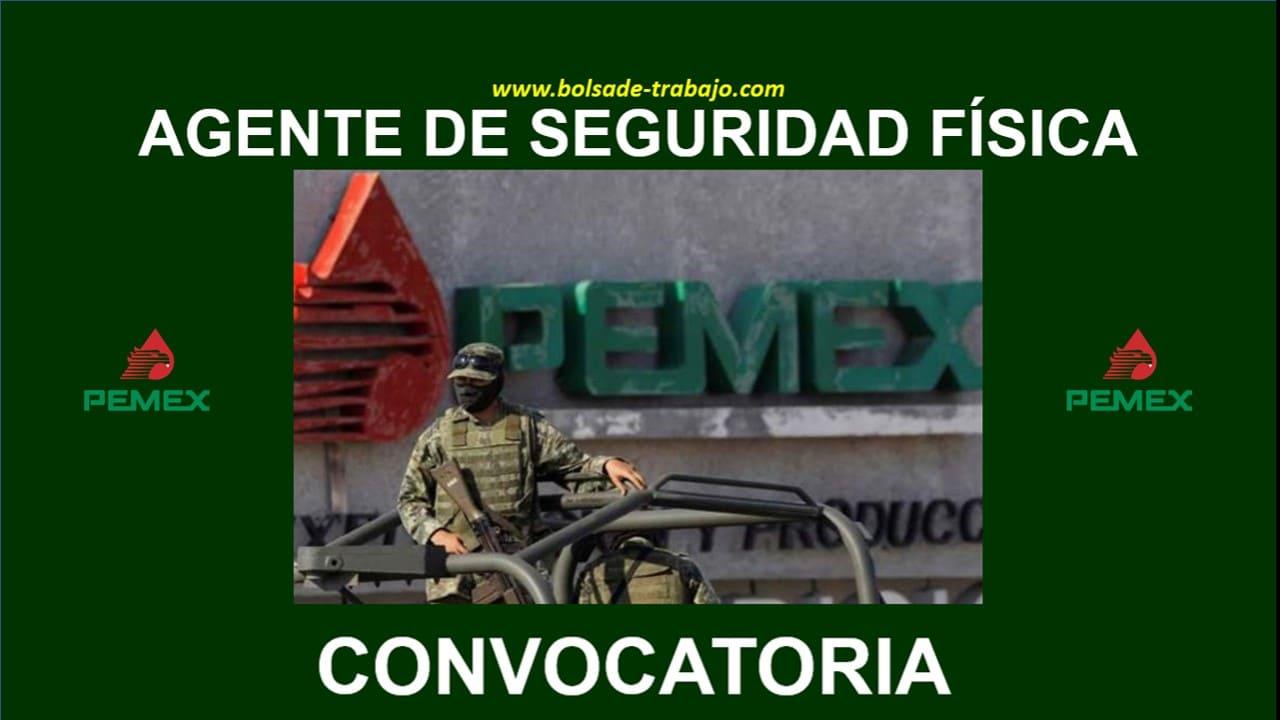 convocatoria fuerza de seguridad fisica pemex