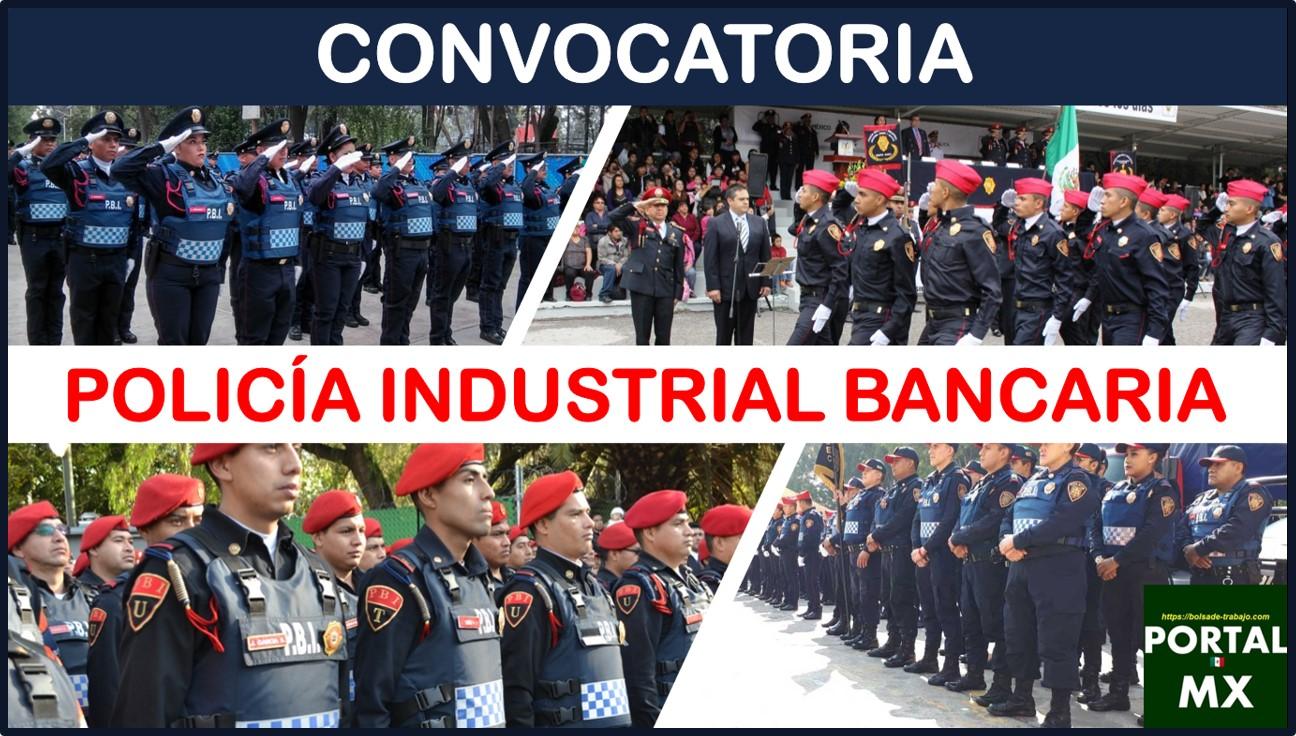 Convocatoria Policía Industrial Bancaria 2021-2022