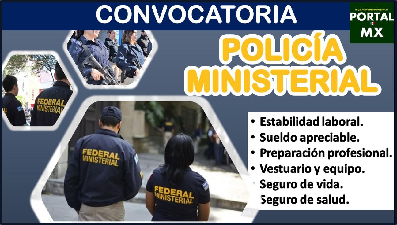 Convocatoria Policía Ministerial 2021-2022