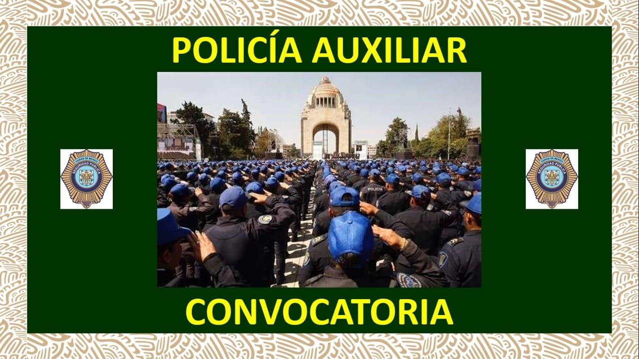 Convocatoria Policía Auxiliar CDMX