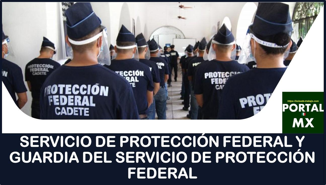 Servicio de Protección Federal y Guardia del Servicio de Protección Federal 2021-2022